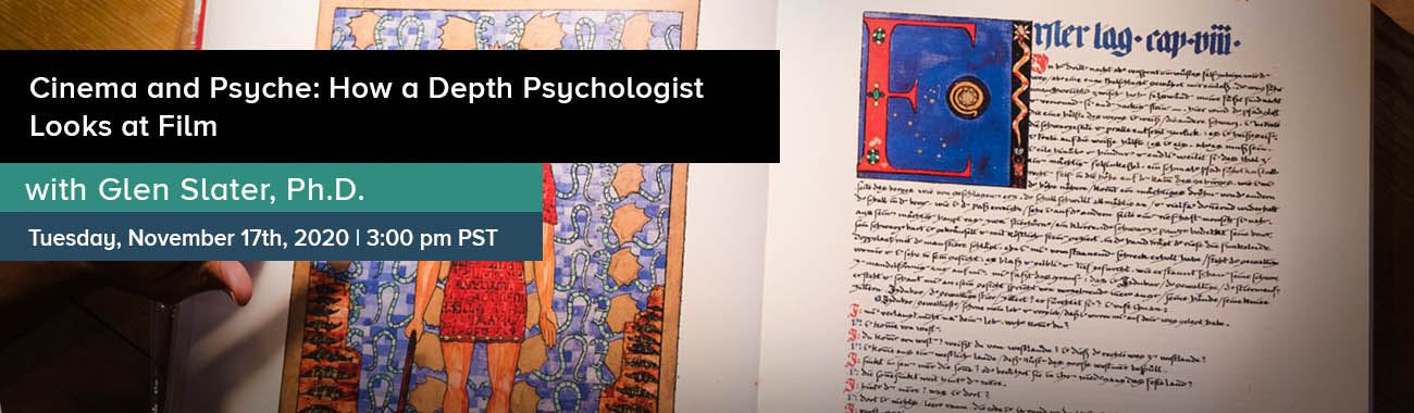 Cinema and Psyche: How a Depth Psychologist Looks at Film